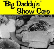 "Ed ""Big Daddy"" Roth's Show Cars"